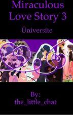 Üniversite Miraculous love story 3 / 2. Sezon çıkmadan önce yazılmıştır by hello_chat