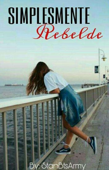 Simplesmente Rebelde | «Concluída»