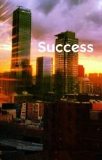 Success by brightstar219