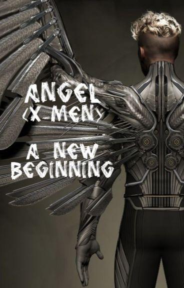 Angel (X-Men) A New Beginning