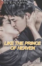 LIKE THE PRINCE OF HEAVEN by enikarini