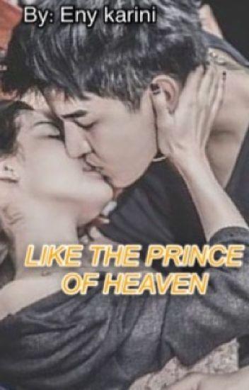 LIKE THE PRINCE OF HEAVEN