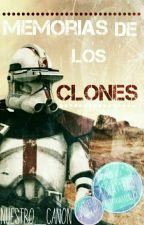 Memorias de los Clones by Nuestro_Canon