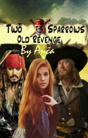 TWO SPARROWS - Old Revenge (DOKONČENO)