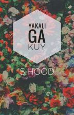 Yakali Ga Kuy (GROUPCHAT) by hoodlyfx
