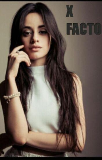 X Factor (Camren Gip)