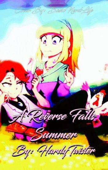 A Reverse Falls Summer