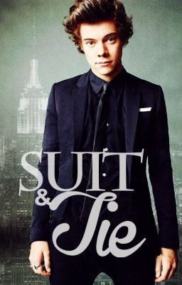 Suit and Tie [Harry Styles AU]