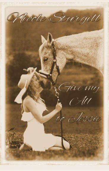Give My All to Jessie (Third in Outlaw Series) ***Available soon in ebook and paperback***