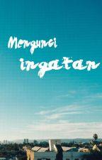 Mengunci Ingatan by AvaKamila