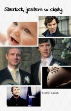 Sherlock, jestem w ciąży by bezPomyslu