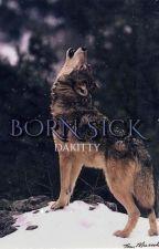 Born Sick by dakitty
