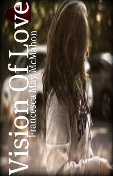 Vision of Love  {Watty Awards 2012} (LGBT love and fantasy romance)