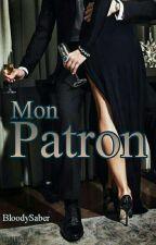 Mon Patron  by BloodySaber