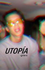 Utopía; Dillon Rupp by -grierx