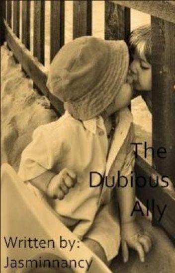 The Dubious Ally