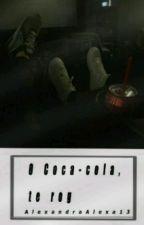 O Coca-Cola, te rog! by AlexandraAlexa13