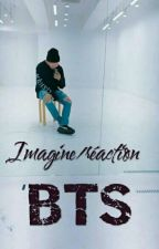 Réaction / Imagine BTS by MissH_-_