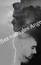 Méfiez Vous Des Anges  by inloveoflarry