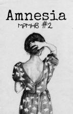 """""""Amnesia"""" MPHB #2 by McCannIsDaddy"""