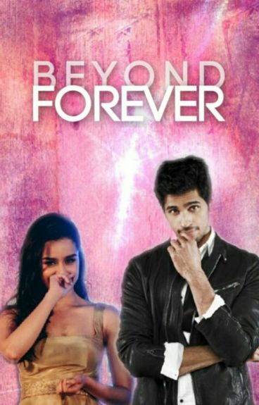 ♡Beyond Forever♡ (A SidShra Fanfic)