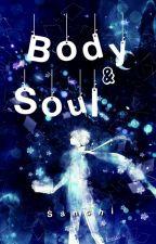 Body & Soul by Kelamkari