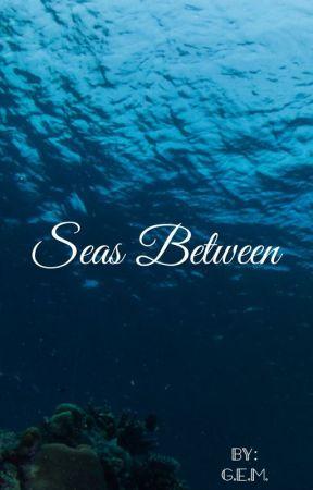 Seas Between by sportsarelife5
