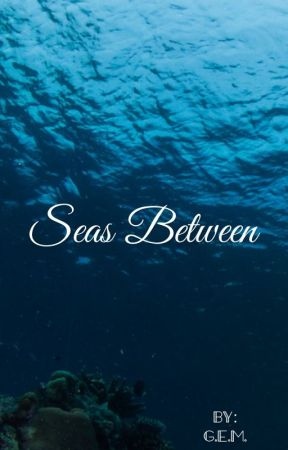 Seas Between by sportsarelife5