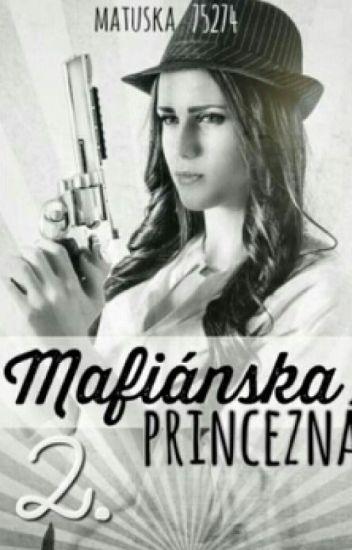 Mafiánska princezná 2