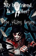 My boyfriend is a killer by xRAWRSx