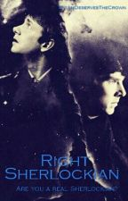 Right Sherlockian  by JimDeservesTheCrown