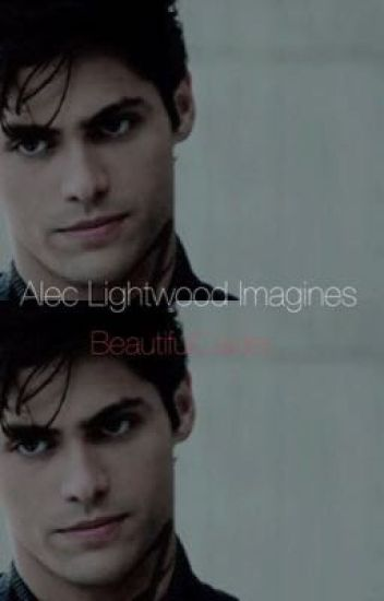Alec Lightwood Imagines
