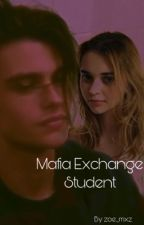 Mafia Exchange Student  by zoe_mxrz