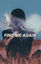 find me again | phan  by artsydoddle