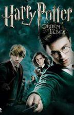 Harry Potter E A Ordem da Fênix  by AlanaHelena4
