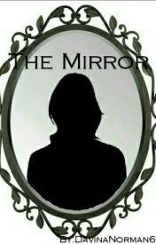 The Mirror by DavinaNorman6