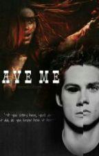 "Save Me (The ""Help Me"" Saga- Second) // Teen Wolf //Stydia// [Sospesa] by WandaStorm"