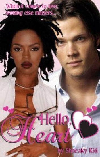 Hello Heart...