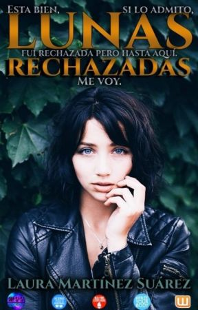 Lunas Rechazadas by laurissuarez