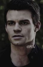 OPIA » E. MIKAELSON fr by 0Just_Someone0