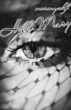 Hell Mary by Mermyself
