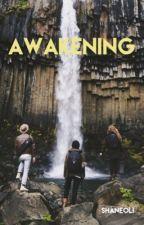 Awakening by shaneoli
