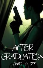 After Graduation (book 2) by Basic_B_27