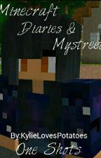 Minecraft Diaries & Mystreet Oneshots by Because_My_Fandom