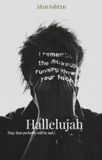 Hallelujah-Muke by AforAshtxn