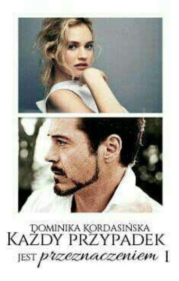 Każdy przypadek jest przeznaczeniem    Iron Man