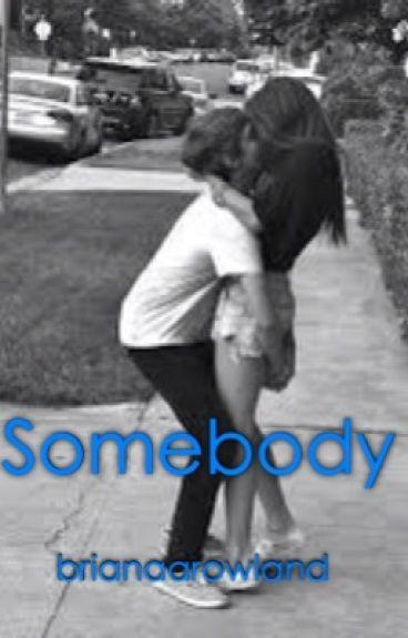 Somebody (Book 2)(HBR)