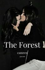 The Forest (Camren One-shot) by graco66