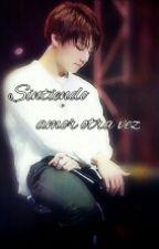 Sintiendo Amor Otra Vez (Jungkook Y Tu) by ale_likeread