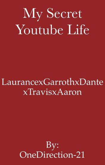 My Secret YouTube Life
